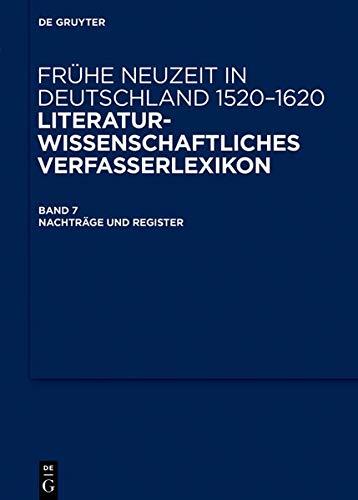 Frühe Neuzeit in Deutschland. 1520-1620 / Nachträge, Corrigenda und Register