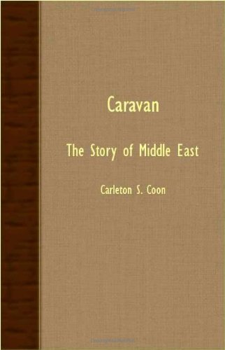 Caravan - The Story of Middle East