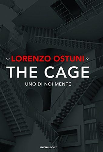 The cage. Uno di noi mente