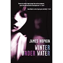 Winter Under Water: or, Conversation with the Elements