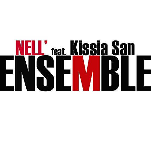 Ensemble (feat. Kissia San)