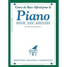 Alfred's Basic Adult Piano Course Lesson Book, Bk 2: French Language Edition