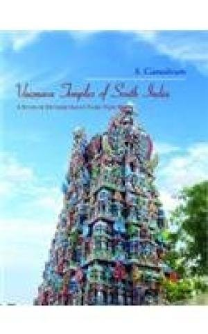 Vaisnava Temples of South India: A Study of Divyaksetras in Tamil Nadu por S. Ganeshram