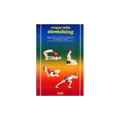 Mappa Dello Stretching. Suggerimenti Per La Ginnastica Dolce Quotidiana