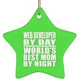 MOM aus, Web-Entwickler von Day World 's Best Mom by Night–Keramik Ornament Stern, Weihnachtsbaum Dekor, beste Geschenk für Mutter, Mum, Ihr, Eltern von Tochter, Sohn, Kind, Mann - Einheitsgröße - kelly
