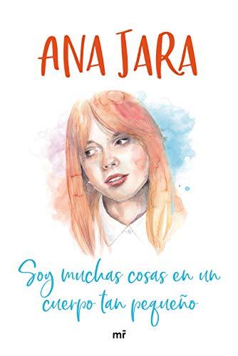 Soy muchas cosas en un cuerpo tan pequeño eBook: Jara, Ana: Amazon ...