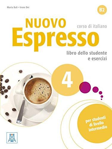 Nuovo Espresso 4 - einsprachige Ausgabe: corso di italiano / Buch mit Audio-CD