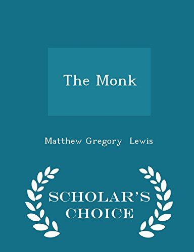The Monk - Scholar's Choice Edition