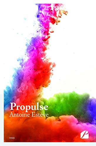 Propulse (Essai) (French Edition)