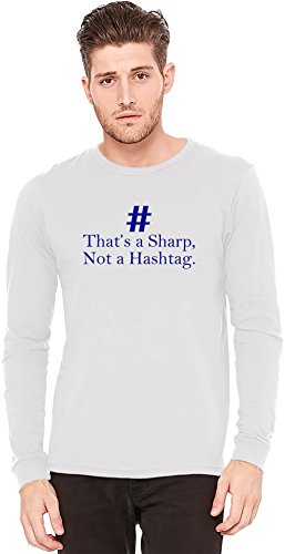 That's A Sharp Not A Hashtag Slogan Long-Sleeve T-shirt | 100% Preshrunk Jersey Cotton| DTG Printing| Unique & Custom Knit Sweaters, Full Sleeved Jackets, Jerseys & Fashion Clothing By Wicked Wicked