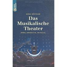 Das Musikalische Theater