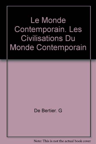 Le Monde Contemporain. Les Civilisations Du Monde Contemporain