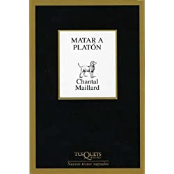 Matar a Platón (Marginales) Premio Nacional de Poesía 2004