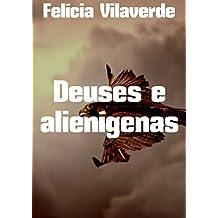 Deuses e alienígenas (Portuguese Edition)