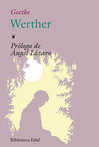 Werther (Biblioteca Edaf) por Johann Wolfgang von Goethe