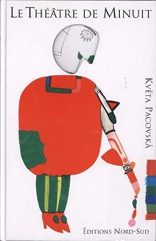 Kveta Pacovska - LE THEATRE DE