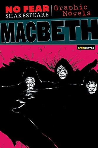 No Fear: Macbeth. Graphic Novel (No Fear Shakespeare Graphic Novels)