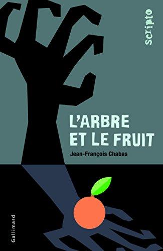 L'arbre et le fruit par Jean-François Chabas