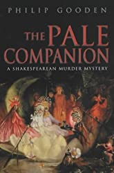The Pale Companion: No 3: A Shakespearean Murder Mystery (Nick Revill) by Philip Gooden (2003-03-27)
