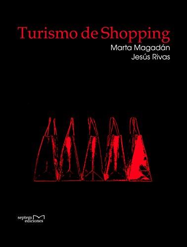 Turismo de shopping por Magadán Díaz Marta