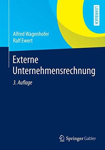 Externe Unternehmensrechnung (Springer-Lehrbuch)