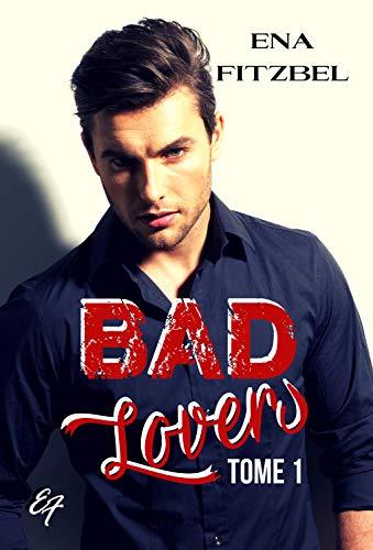 Couverture du livre Bad Lovers - tome 1