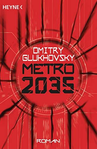 Metro 2035: Roman (Metro-Romane 3)