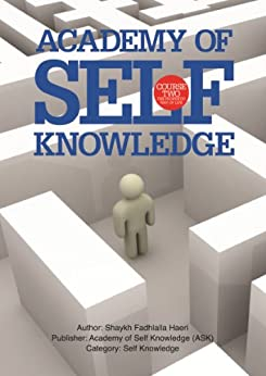 The Prophetic Way of Life: Academy of Self Knowledge Course TWO (English Edition) par [Haeri, Shaykh Fadhlalla]
