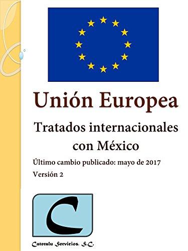Unión Europea - Tratados Internacionales con México