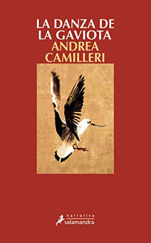 La Danza de la gaviota: Montalbano - Libro 19 (Narrativa (Salamandra))