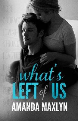 [(What's Left of Us)] [By (author) Amanda Maxlyn] published on (November, 2014)