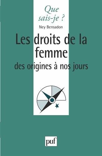 Les Droits de la femme des origines à nos jours par Ney Bensadon