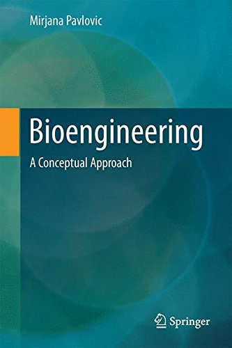 Bioengineering : A Conceptual Approach