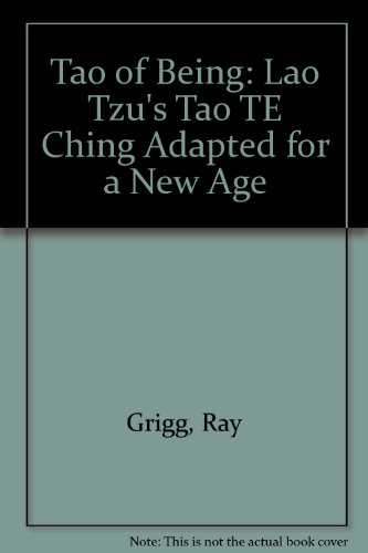 Tao of Being: Lao Tzu's Tao TE Ching Adapted for a New Age