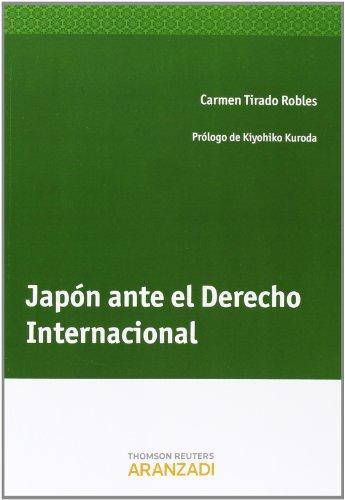 Japón ante el Derecho Internacional (Monografía) por Carmen Tirado Robles