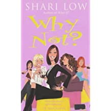 Why Not? by Shari Low (2002-08-29)