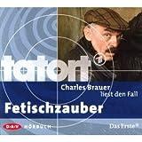 Tatort: Fetischzauber (Hörbuch)