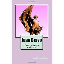 Juan Bravo: Entre Atienza y Villalar