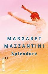Splendore (Italian Edition)