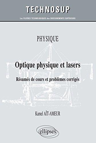 optique-physique-et-lasers-rsums-de-cours-et-problmes-corrigs-niveau-b