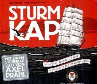 Preisvergleich Produktbild Sturmkap: Um Kap Hoorn und durch den Krieg - die unglaubliche Reise von Kapitän Jürgens
