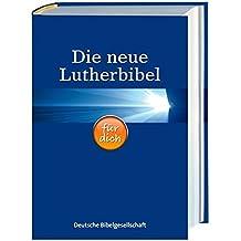 Die neue Lutherbibel für dich: Mit Apokryphen und Informationsseiten rund um die Bibel