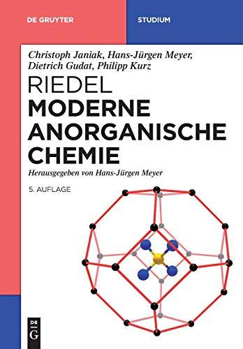 Riedel Moderne Anorganische Chemie (De Gruyter Studium)