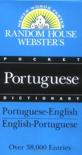 Random House Webster's Pocket Portuguese Dictionary (Best-Selling Random House Webster's Pocket Reference) (Websters Wörterbuch Großdruck)