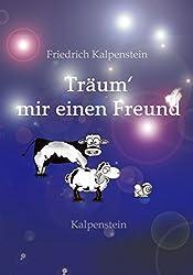 Träum´ mir einen Freund: Gute-Nacht-Geschichten mit dem Schaf Enrico