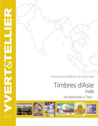 Timbres d'Asie, Inde : Catalogue mondial de cotation, de Afghanistan à Tibet