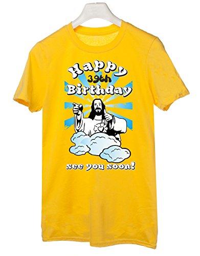 Tshirt Compleanno Happy 39th birthday see you soon - Buon 39esimo compleanno ci vediamo presto - jesus - humor - idea regalo - in cotone Giallo