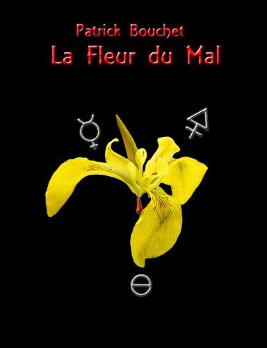 La Fleur du Mal (French Edition)