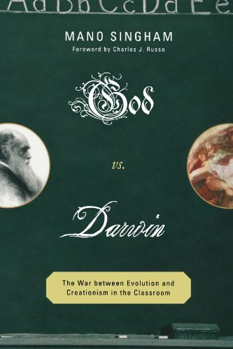 God Vs Darwin The War Between Evolution And Creationism In The Classroom