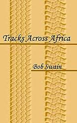 Tracks Across Africa (English Edition)